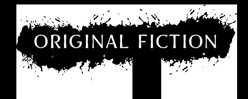 Original Fiction